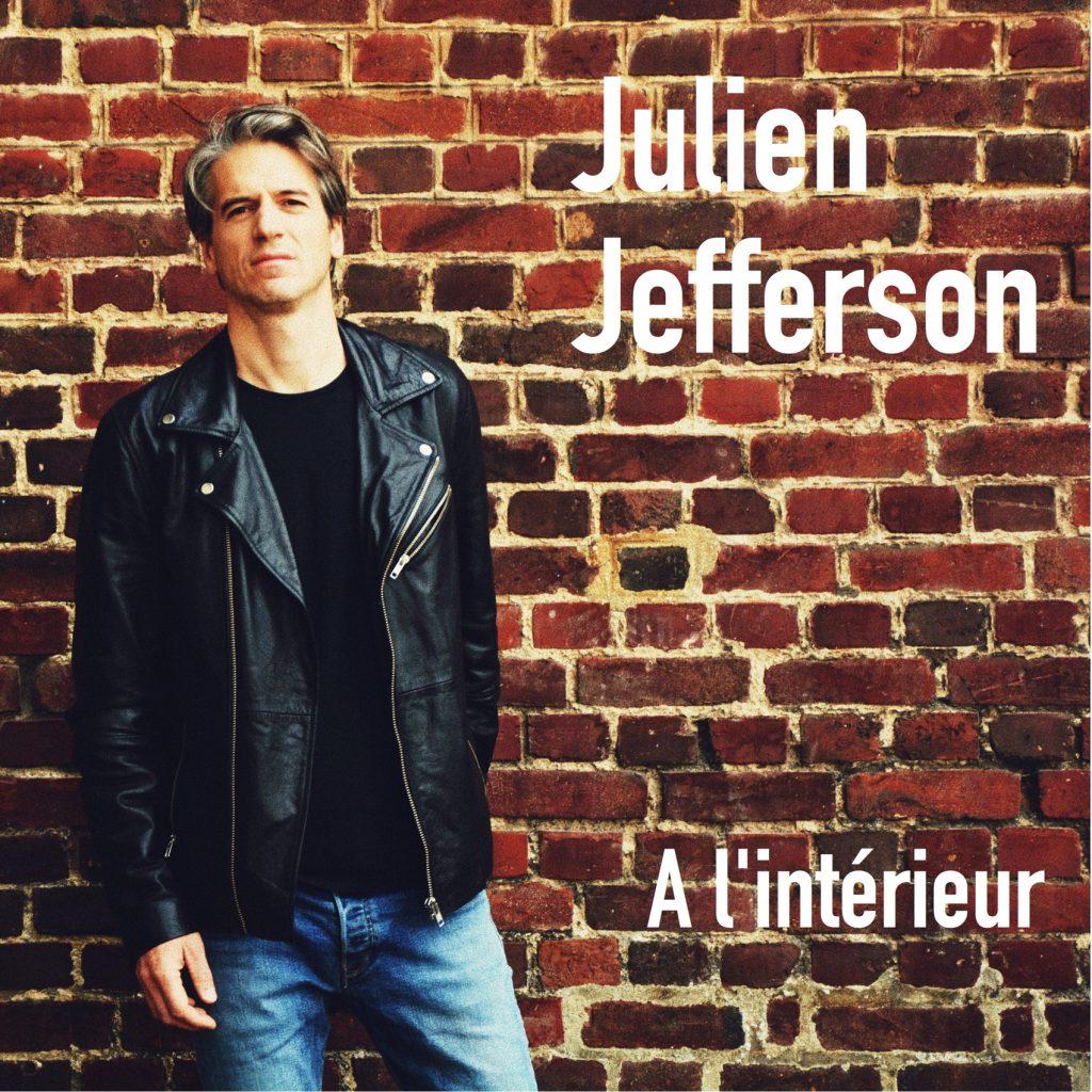 Julien Jefferson A l'intérieur