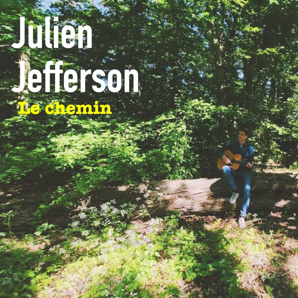 Julien Jefferson Le chemin